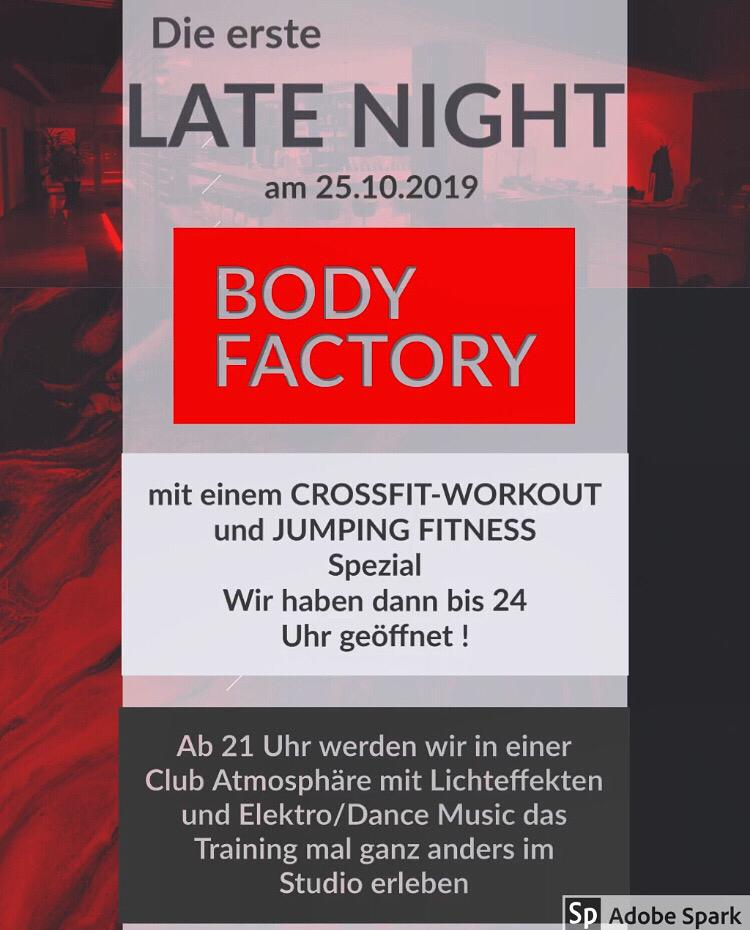 BodyFactory Late night